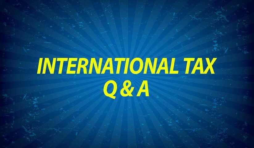 International Tax Q and A