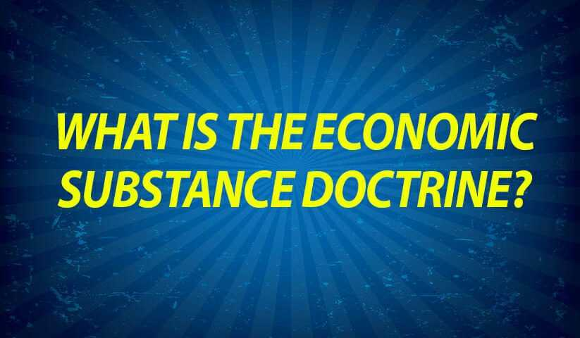What is the Economic Substance Doctrine?